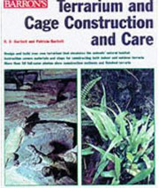 Terrarium and Cage Construction and Care by R.D. Bartlett