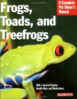 Frogs, Toads, and treefrogs - Barrons by R. D. Barlett